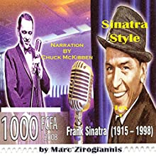 Sinatra Style (       UNABRIDGED) by Marc Zirogiannis Narrated by Chuck McKibben
