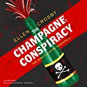 The Champagne Conspiracy: The Wine Country Mysteries, Book 7 Audiobook by Ellen Crosby Narrated by Christine Marshall