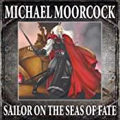 The Sailor on the Seas of Fate: An Elric Novel | [Michael Moorcock]