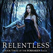 Relentless: The Forsaken Saga, Book 3 | Sophia Sharp