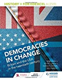 img - for History+ for Edexcel A Level: Democracies in Change: Britain and the USA in the Twentieth Century book / textbook / text book