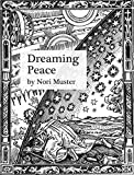 img - for Dreaming Peace: The History of Positive Thinking and How to Use it in the 21st Century book / textbook / text book