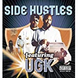 Side Hustles Featuring Ugk ~ UGK