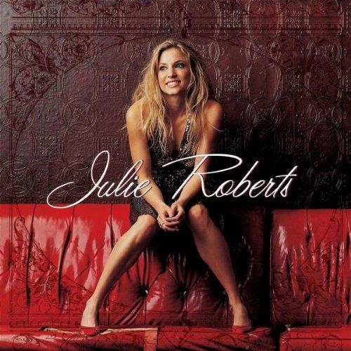 Julie Roberts - Julie Roberts -Alive- - Zortam Music