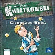 Doppeltes Spiel (Ein Fall für Kwiatkowski) Hörbuch von Jürgen Banscherus Gesprochen von: Robert Missler, Sabine Falkenberg