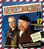 Pogromcy mitów - 17 niewiarygodnych przypadków (Polska wersja jezykowa)