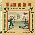 The Archer and the Sun: A Tale from China | Rob Cleveland