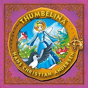 Thumbelina   [Hans Christian Andersen]