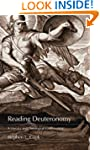 Reading Deuteronomy: A Literary and T...
