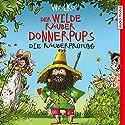 Die Räuberprüfung (Der wilde Räuber Donnerpups) Hörbuch von  Walko Gesprochen von: Martin Baltscheit