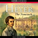 The Nonesuch (       UNABRIDGED) by Georgette Heyer Narrated by Eve Matheson