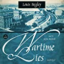 Wartime Lies Audiobook by Louis Begley Narrated by Stefan Rudnicki