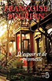 echange, troc Françoise Bourdin - D'espoir et de promesse