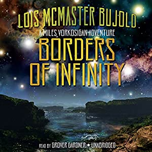 Borders of Infinity: Miles Vorkosigan Series by Lois McMaster Bujold