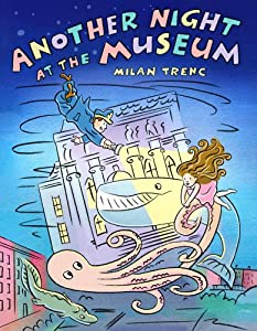 Another Night at the Museum (Christy Ottaviano Books) by Milan Trenc