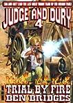 Trial by Fire (A Judge & Dury Western)