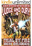 Trial by Fire (A Judge & Dury Western Book 4)