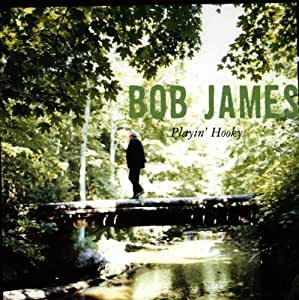 Bob James Playin Hooky Amazon Com Music