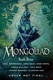 The Mongoliad: Book Three (The Foreworld Saga)
