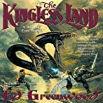 The Kingless Land: Band of Four, Book 1 (       UNABRIDGED) by Ed Greenwood Narrated by Wanda McCaddon