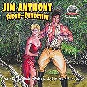Jim Anthony-Super-Detective, Volume 4 | Joel Jenkins, Frank Byrns, Erwin Roberts, Mark Justice