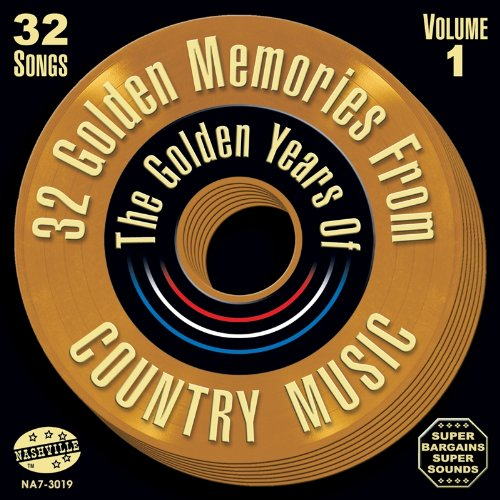 32-golden-memories-from-the-golden-years-of-country-music-volume1
