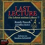 Last Lecture. Die Lehren meines Lebens | Randy Pausch