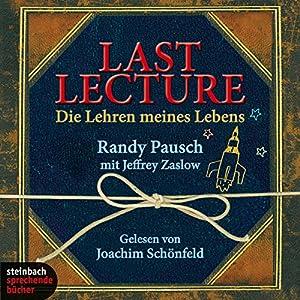 Last Lecture. Die Lehren meines Lebens Hörbuch