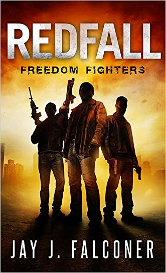 Redfall: Freedom Fighters (American Prepper Series Book 2)