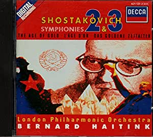 Shostakovich: Symphonies, Nos. 2 & 3, The Age of Gold