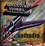 Adventure Stories (Not Based On Fact?) Thumbnail Image
