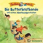 Die Butterbrotbande und weitere Abenteuergeschichten | Margit Auer