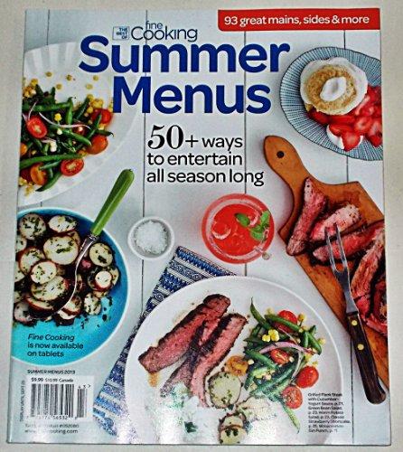 Summer Menus 2013 Magazine (The Best Of Fine Cooking)