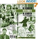A Leader Becomes a Leader: Inspiratio...