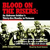 Blood on the Risers: An Airborne Soldier's Thirty-Five Months in Vietnam | [John Leppelman]