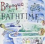 Baroque At Bathtime A Relaxin