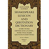 Shakespeare Lexicon and Quotation Dictionary, Vol. 1by Alexander Schmidt