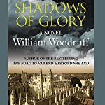 Shadows of Glory | William Woodruff