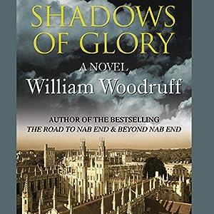 Shadows of Glory | [William Woodruff]
