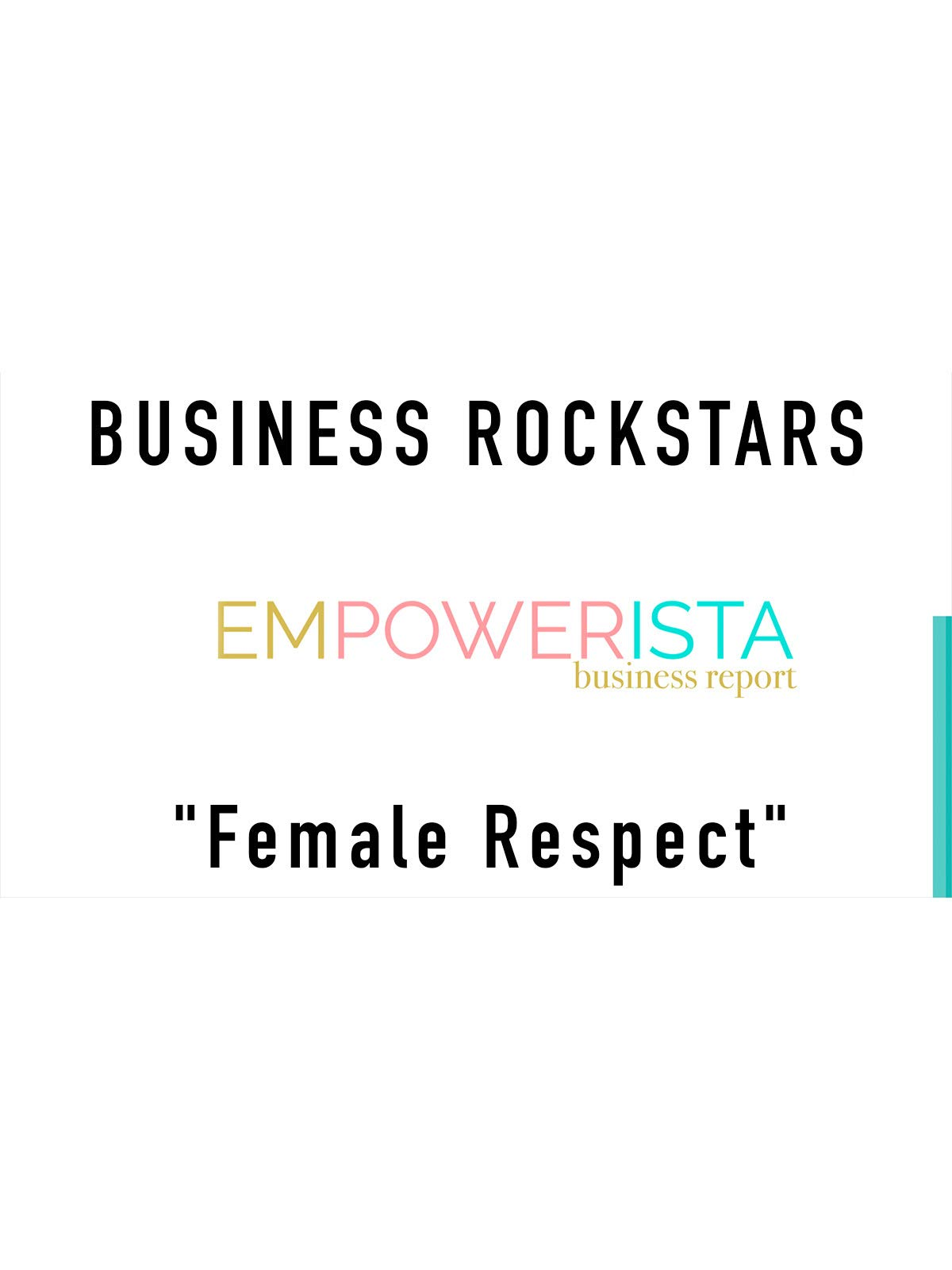 "Business Rockstars Empowerista ""Female Respect"""