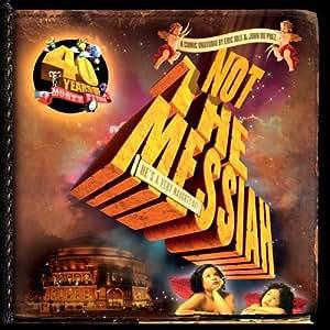 Eric Idle & John Du Prez - Not The Messiah (He's A Very Naughty Boy