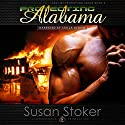 Protecting Alabama: SEAL of Protection, Book 2 Audiobook by Susan Stoker Narrated by Stella Bloom