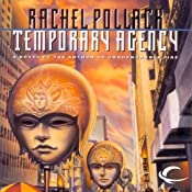 Temporary Agency | [Rachel Pollack]