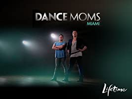 Dance Moms Miami Season 1