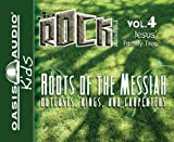 img - for Roots of the Messiah: Outcasts, Kings, and Carpenters (Kidz Rock Series) book / textbook / text book