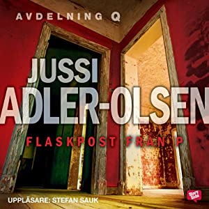 Flaskpost från P [Message in a Bottle from P] | [Jussi Adler-Olsen, Leif Jacobsen (translator)]