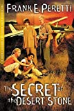The Secret of the Desert Stone (The Cooper Kids Adventure Series #5) (1400305748) by Frank Peretti