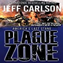 Plague Zone: The Author's Cut Audiobook by Jeff Carlson Narrated by Jeffrey Kafer