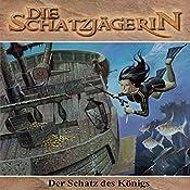 Der Schatz des Königs (Die Schatzjägerin 5) | Gunter Arentzen