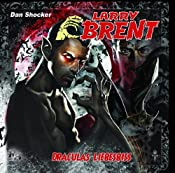 Draculas Liebesbiss (Larry Brent 12) | Dan Shocker